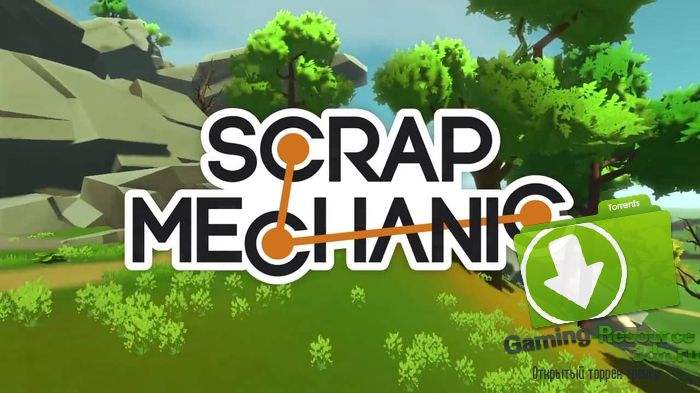 Scrap Mechanic (v0.1.24) [ENG]