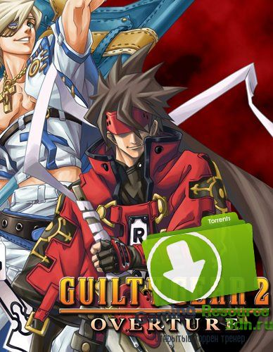 GUILTY GEAR 2 -OVERTURE- (2016) [En/Multi] (1.0.0.520) License CODEX {Action (Slasher), 3D, 3rd Person}