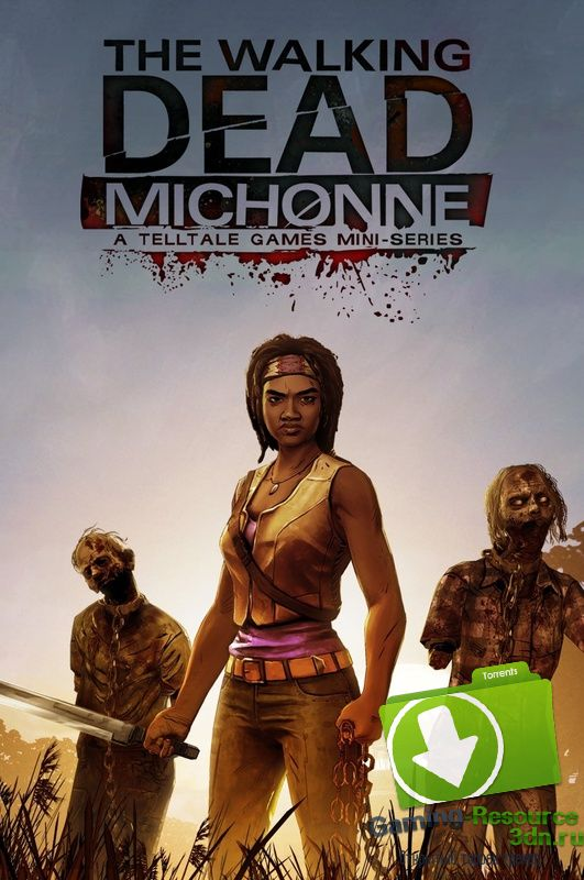 The Walking Dead: Michonne (ENG / RUS) [Repack] от R.G. Catalyst