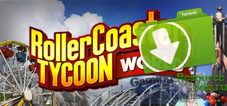 RollerCoaster Tycoon World v.Update 4 [Steam Early Access]