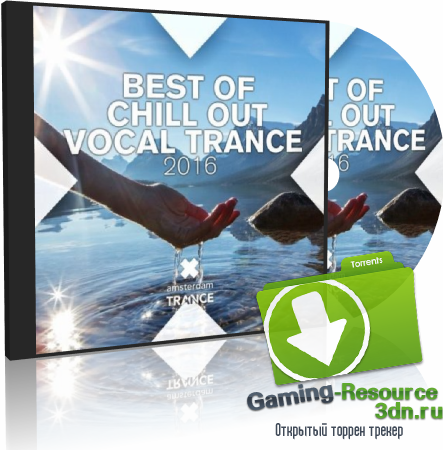 VA - Best of ChillOut Vocal Trance (2016) MP3