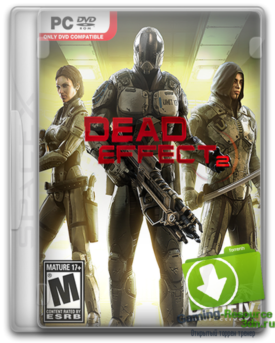 Dead Effect 2 (2016) [RUS/ENG] by Choice
