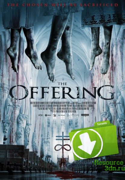 Подношение / The Offering (2016) WEB-DLRip