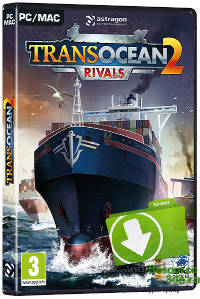 TransOcean 2: Rivals (2016) PC | Лицензия