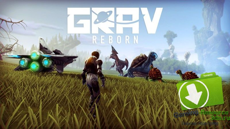 GRAV: Reborn v9.5.3 [Steam Early Access]
