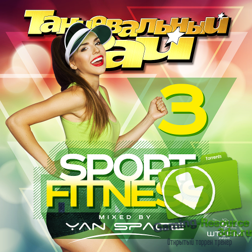 VA - Dance Heaven: Sport and Fitness Vol 3 (2016) MP3