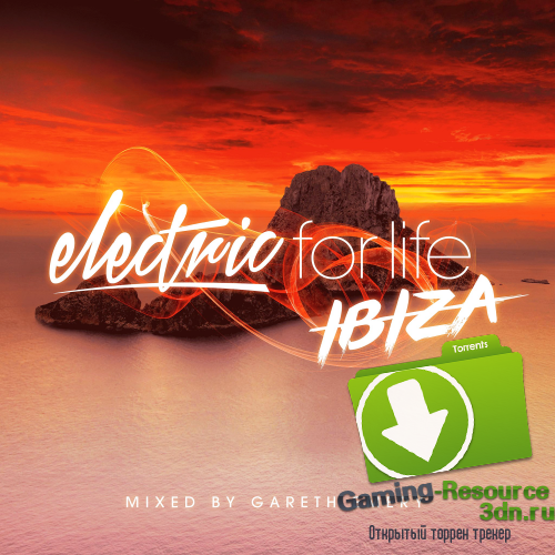VA - Electric for Life - Ibiza (Mixed by Gareth Emery) (2016) MP3