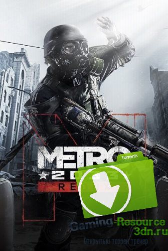 Metro 2033 - Redux [Update 6] (2014) PC | RePack от =nemos=