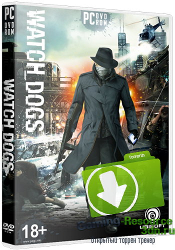 Watch Dogs - Digital Deluxe Edition [v.1.06.329 +16 DLC] [RePack от xatab]