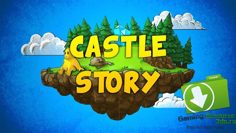 Castle Story [v0.7.0.5eb2 | Early Access | ENG ]