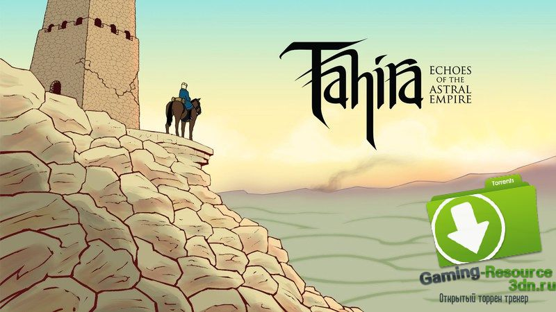 Tahira: Echoes of the Astral Empire (ENG) [GOG]