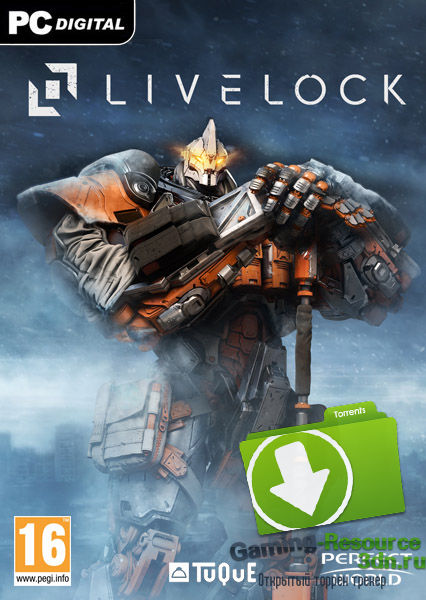 Livelock (Perfect World Entertainment) [RUS/ENG/MULTI4] от CODEX