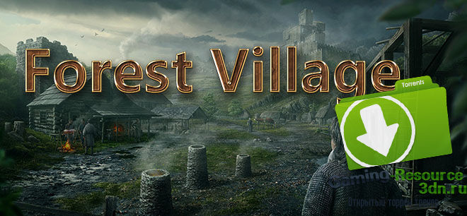 Life is Feudal: Forest Village...