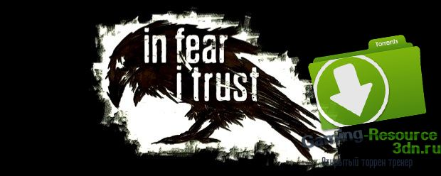 In Fear I Trust: Episode 1 - Waking Up (RUS\ENG) [SKIDROW]