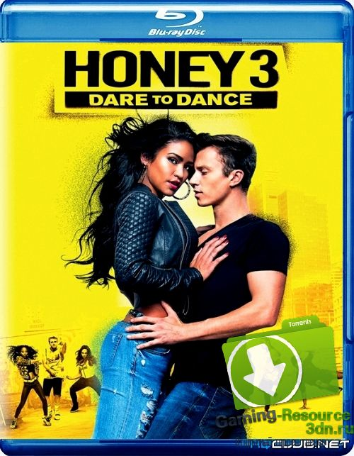 Лапочка 3 / Honey 3: Dare to Dance (2016) BDRip