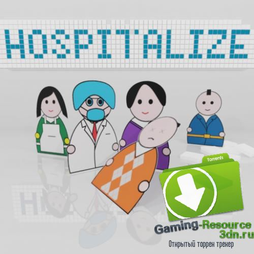 Hospitalize v0.103 (2016) (Eng) | RePack by Liaman