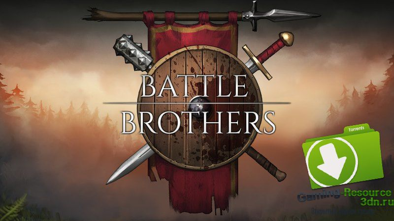 Battle Brothers v0.7.0.12 (ENG) [Steam Early Access]