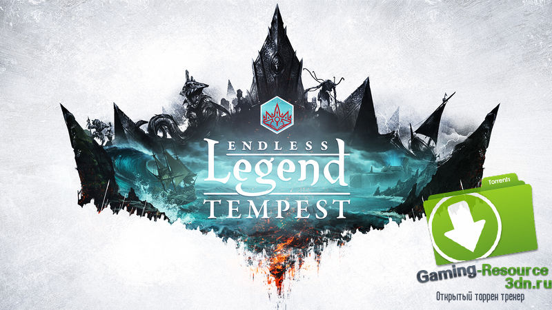 Endless Legend - Tempest (RUS\ENG\Multi7) [HI2U]
