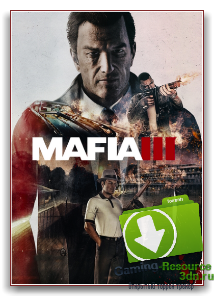 Mafia III - Digital Deluxe Edition (2K Games) (Update 1+DLC) (ENG/RUS) [RePack] by xatab Обновлено 11.10.2016 г