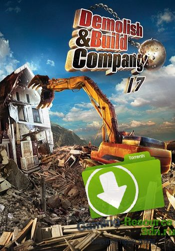 Demolish & Build Company 2017 ...