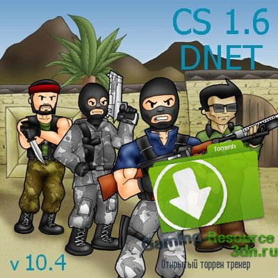 Counter-Strike 1.6 Dnet v10.4 ...