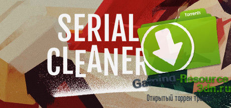 Serial Cleaner (Early Access) v.0.4.0.0 (2016) [ENG] PC (Windows) [3DM]