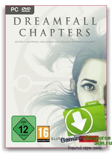 Dreamfall Chapters: The Longest Journey. Special Edition (Books 1-5) (Red Thread Games) {RUS|ENG} [Repack] от xatab Обновлено 06.11.2016 г.