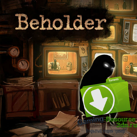 Beholder (2016) PC (RELOADED) Лицензия