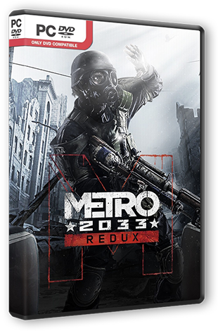 Metro 2033 - Redux [Update 1] (2014) PC | RePack от R.G. Steamgames
