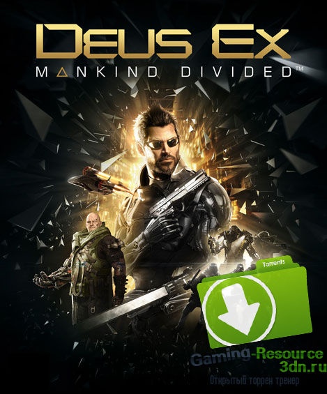 Deus Ex: Mankind Divided - Digital Deluxe Edition (2016) PC | RePack от R.G. Механики