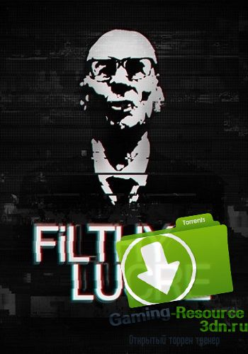 Filthy Lucre (2016) PC | RePack от Choice