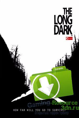 Скачать игру the long dark через торрент на русском v 388