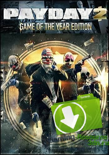 PayDay 2: Game of the Year Edition [v 1.61.0] (2013) PC | RePack by Mizantrop1337