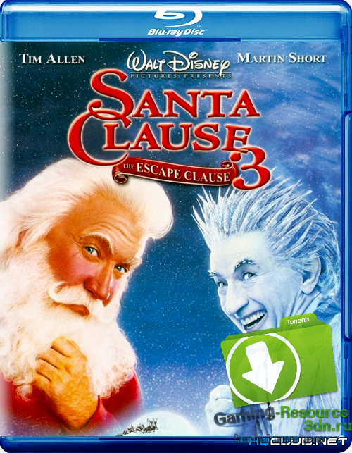 Санта Клаус 3 / The Santa Clause 3: The Escape Clause (2006) BDRip
