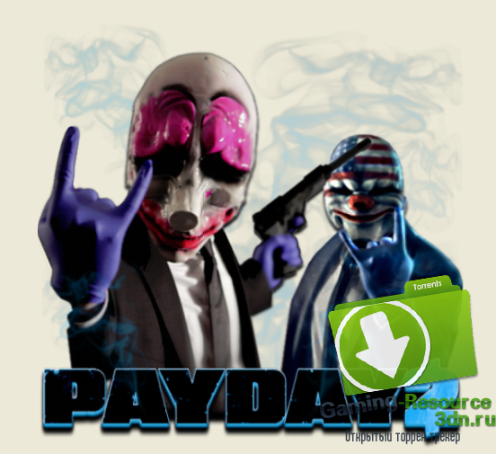PayDay 2: Game of the Year Edition [v 1.62.0] (2014) PC | RePack от Pioneer