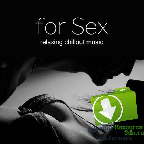 VA - Music For Sex: Erotic Music 2017 (2017) MP3