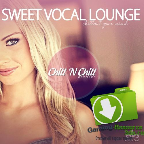 VA - Sweet Vocal Lounge (Chillout Your Mind) (2017) MP3