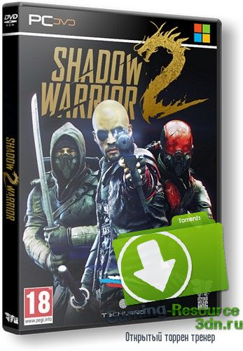 Shadow Warrior 2: Deluxe Edition [v 1.1.9.0] (2016) PC | RePack от Decepticon