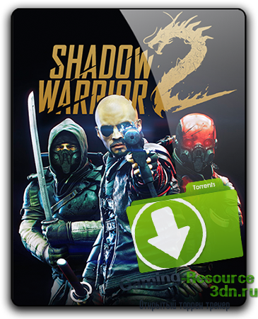 Shadow Warrior 2: Deluxe Edition [v 1.1.9.0] (2016) PC | RePack от qoob