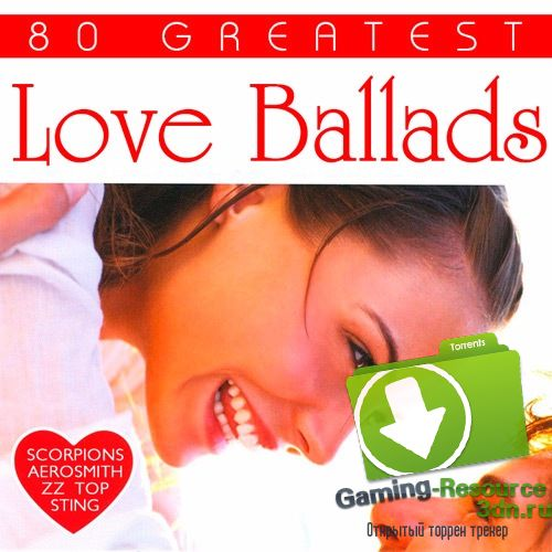 Сборник - 80 Greatest Love Ballads (2017) MP3