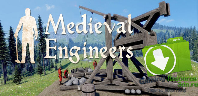 Medieval Engineers v0.4.20.A92622
