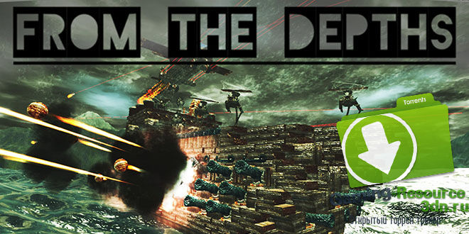 From The Depths v1.968 (2014) PC