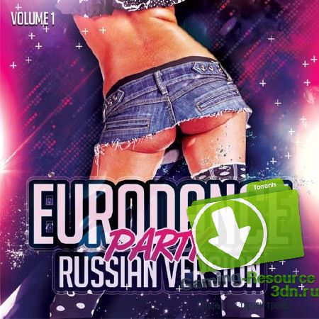 Сборник - EuroDance Party. Russian version (2017) MP3