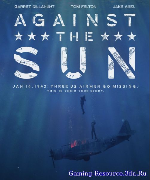 Против солнца / Against the Sun (2014) WEB-DLRip