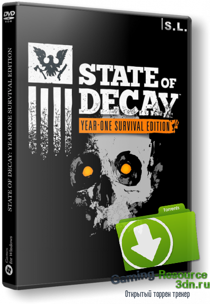 State of Decay: Year One Survival Edition [Update 1] (2015) PC | RePack by SeregA-Lus