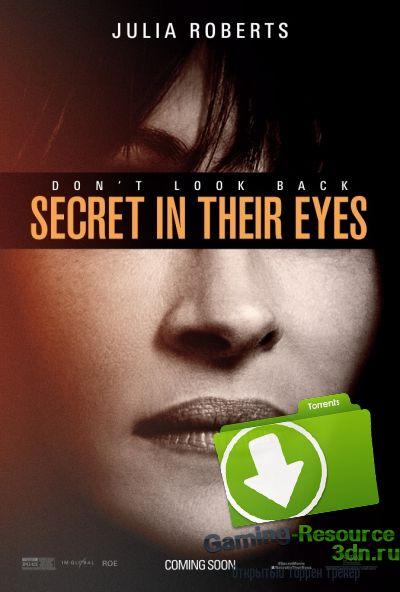 Тайна во их глазах / Secret in Their Eyes (2015) WEBRip 0080p