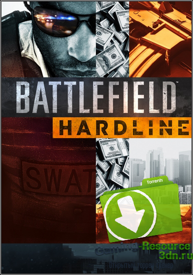 Battlefield Hardline. Digital Deluxe Edition (Electronic Arts) (RUS|ENG) [RePack] от SEYTER
