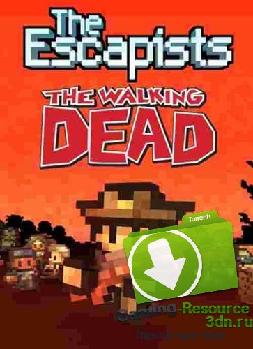 The Escapists: The Walking Dead (2015) (Eng\Rus) | RePack by Liaman