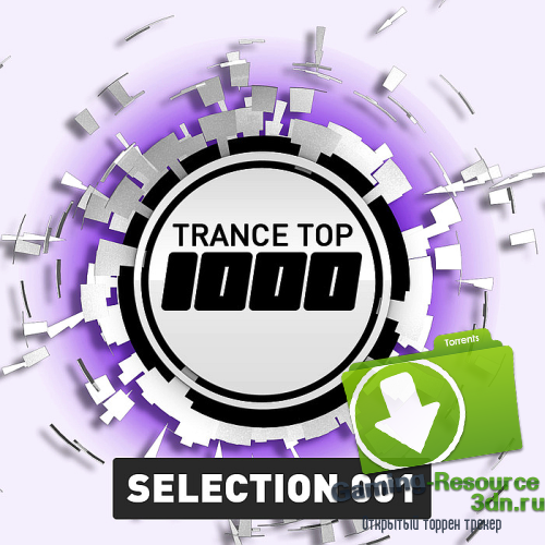VA - Trance Top 1000 Selection. Vol 01-16, 18-24 (2015) MP3