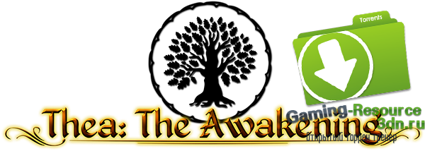 Thea: The Awakening v.0.1014.2 (Steam Early Access) 2015 [обновлено]